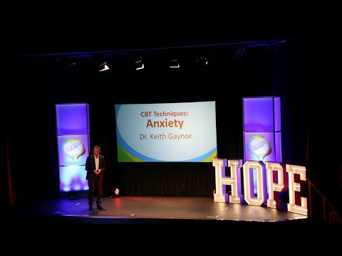 Cognitive Behavioural Therapy (CBT) for Anxiety | Dr Keith Gaynor | Inspire Hope