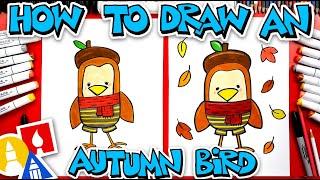 How To Draw An Autumn Bird
