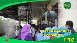 ALI Belajar Buat Program TV PPDB - SMK Negeri 2 Penajam Paser Utara