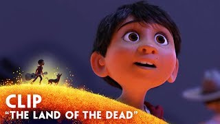 """The Land of the Dead"" Clip - Disney/Pixar"