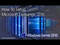 Microsoft Exchange Server 2016 Installation