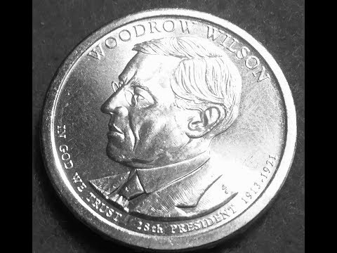 Presidential Dollar Coins Worth Collecting- Woodrow Wilson