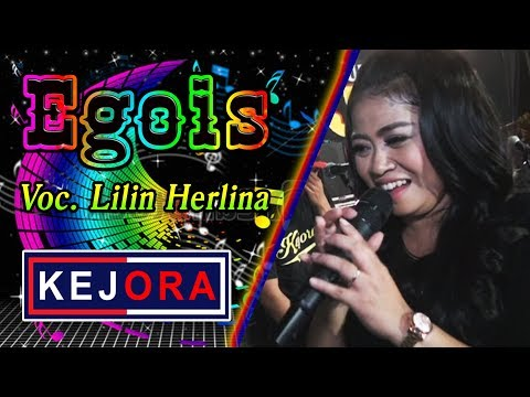 KEJORA-Dangdut Pantura #Egois#Lilin Herlina