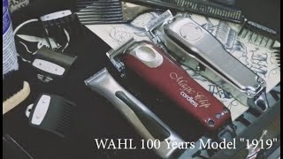 """Wahl バリカン 100 Years Model """"1919""""(100周年モデル)を主としたHow to PV"""