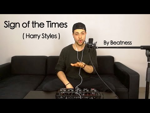 Beatness - Sign of the Times ( Harry Styles Cover ) - Beatbox