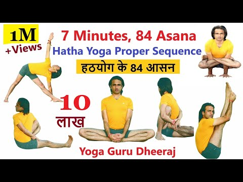 84 Asana of Hatha Yoga Sequence with Yoga Pose Alignment by #YogaGuruDheeraj #AshtangaYoga
