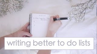 How To Write a Better to Do List to Simplify your Productivity