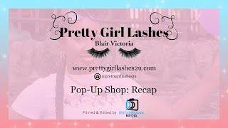 Pop-up Shop - Pretty Girl Lashes | Disturbriana Media