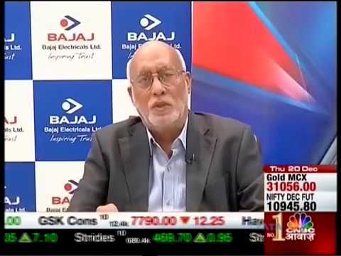 Mr. Shekhar Bajaj - CMD, Bajaj Electricals @ CNBC Awaaz Know Your Company on 20 Dec 2018