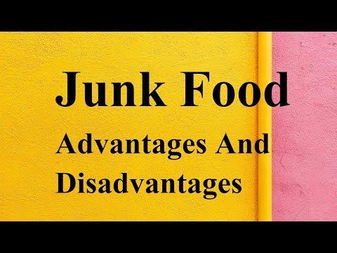 Junk Food advantages and disadvantages