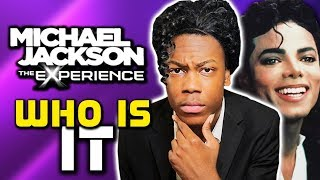 Michael Jackson: The Experience - Who Is It
