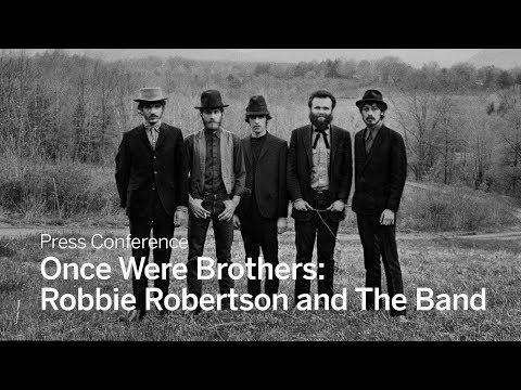 Press Conference: Once Were Brothers: Robbie Robertson and The Band