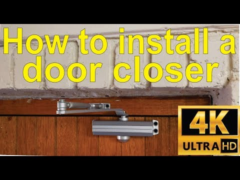 How To Install An Automatic Door Closer