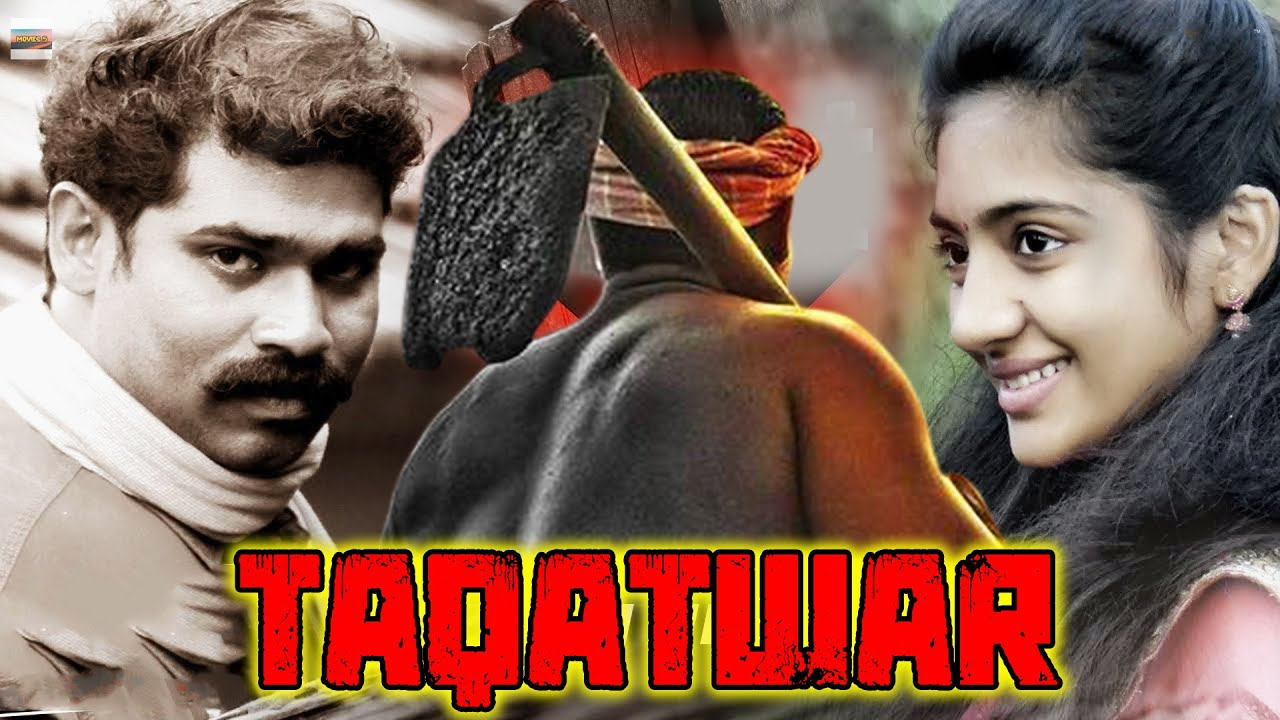 South Indian Superhit Action Movie - Dubbed In Hindi Full HD Movie - Taqatwar