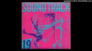(1/2) 19/JUKE 'Sound Track' 4rd LP SIDE A 1982 (COMPLETE) Japan Experimental No Wave Punk