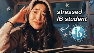 A DAY IN MY LIFE AS A STRESSED IB STUDENT (IB EXAM WEEK 2019)