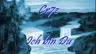 Cr7z - Ich bin Du (NEW)