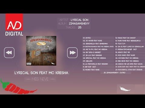 Lyrical Son - Mes Neve Feat. MC Kresha (Official Audio)