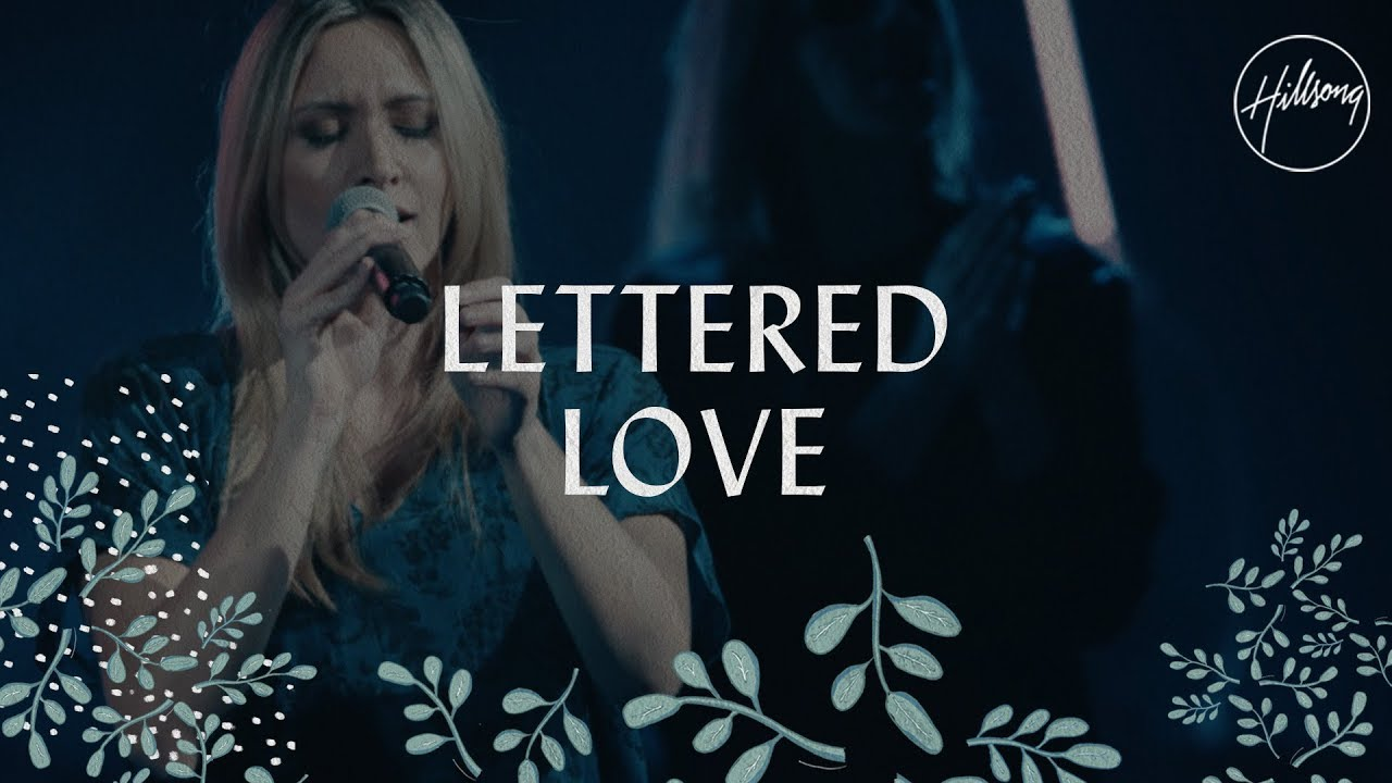 Lettered Love - Hillsong Worship