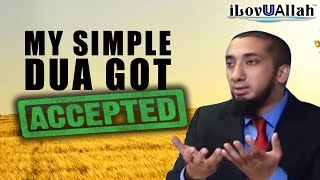 My Simple Dua Got Accepted | Nouman Ali Khan