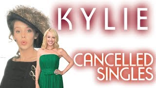 KYLIE MINOGUE   CANCELLED SINGLES (1987 - 2018)