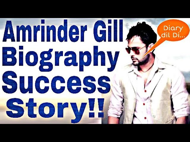 Amrinder Gill Punjabi Singer Height, Weight, Age, Wife, Biography