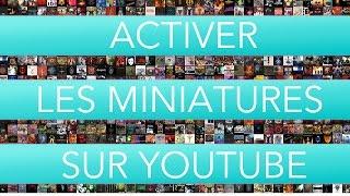 Comment modifier la miniature d'une vidéo YouTube ?
