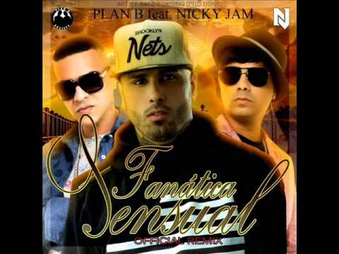 plan b ft. nicky jam - fanatica sensual (remix) (descarga mp3) - youtube