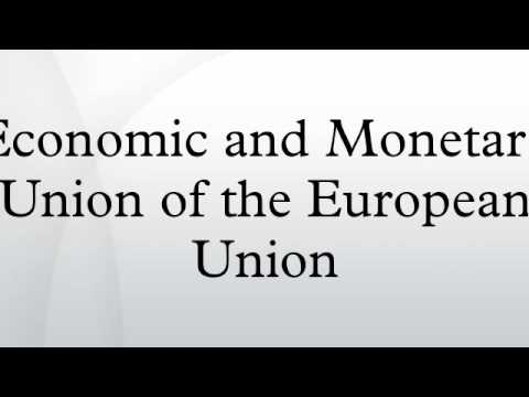 Economic and Monetary Union of the European Union