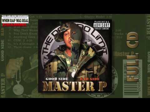Master P - Good Side Bad Side (Full Album)
