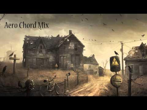 Aero Chord - Mix (Trap/Dubstep)
