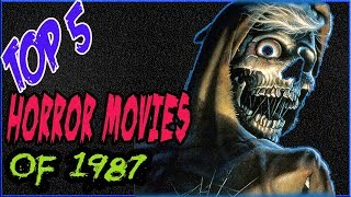 Christian's Top Five Horror Movies of 1987