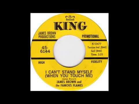 James Brown - I Can't Stand Myself (When You Touch Me) (Parts 1&2)
