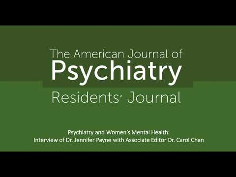 Psychiatry And Women's Mental Health: Interview With Dr. Jennifer Payne