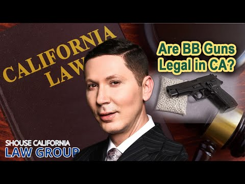 Are BB guns legal in California?