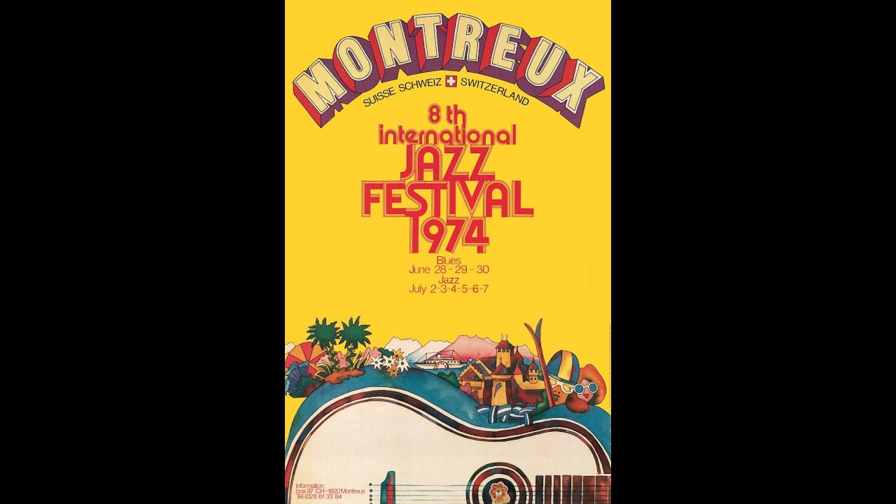 Montreux Jazz Festival >> Montreux Jazz Festival | 1974 - YouTube
