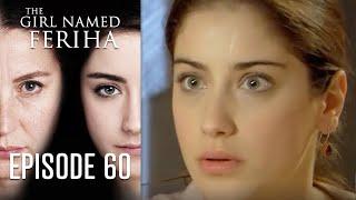 The Girl Named Feriha - 60 Episode