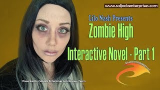 Zombie High Interactive Novel: Part 1