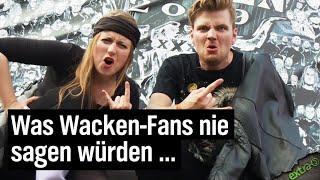 Was Wacken-Fans nie sagen würden …