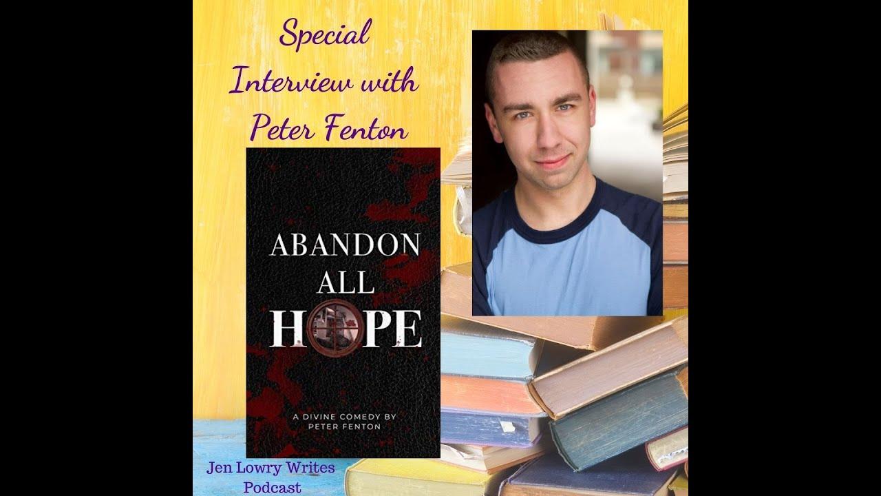 Jen Lowry Writes Interview: ABANDON ALL HOPE