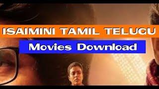 Isaimini Tamil Movies 2018 - 2019 Download Telugu