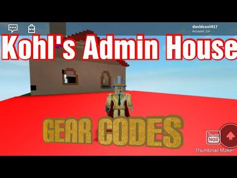 Kohls Admin House Commands Roblox Kohls Admin House Gear Codes