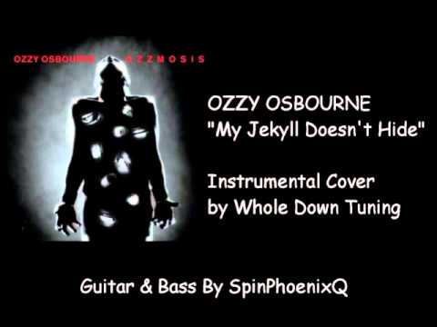 OZZY OSBOURNE- My Jekyll Doesn't Hide - Instrumental Cover