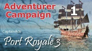Let's Play Port Royale 3: Adventurer Campaign - #1 [Elena Taken!]