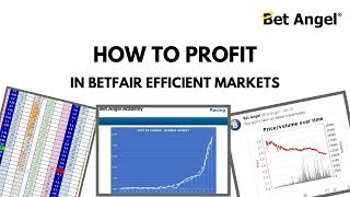 If the Betfair trading markets are efficient, how can you profit?