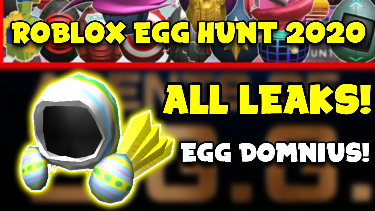 Roblox Egg Hunt 2020 All Leaks Egg Dominus All The Games That