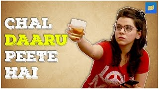 ScoopWhoop : Chal Daaru Peete Hai Is The Solution To All Life Events