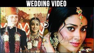 Shriya Saran-Andrei Koscheev Wedding Video | Shreya | ShriyaMarriage| Shriya married Andrei Koscheev