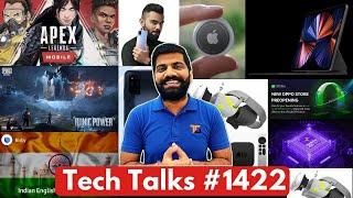 Tech Talks #1422 - Apex Legends Vs PUBG Mobile, iPad Pro M1, Galaxy F52 5G, JioBook 5G, Vivo V21 5G