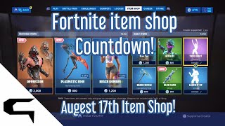 Giftins Skins!! FORTNITE ITEM SHOP COUNTDOWN August 17th item shop Fortnite battle royale